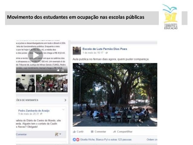 CEARÁ (30 escolas ocupadas) Em menos de duas semanas, estudantes secundaristas do Ceará têm se mobilizado para ocupar esco...