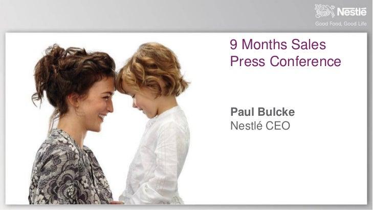 9 Months SalesPress ConferencePaul BulckeNestlé CEO