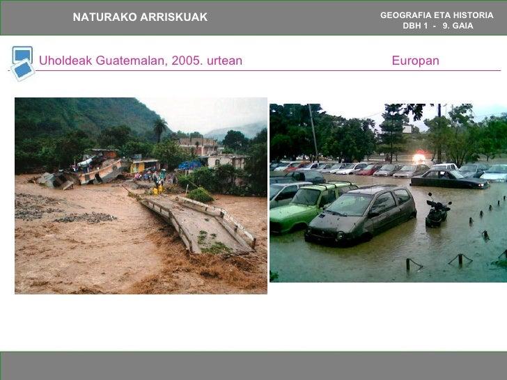 Uholdeak Guatemalan, 2005. urtean  Europan