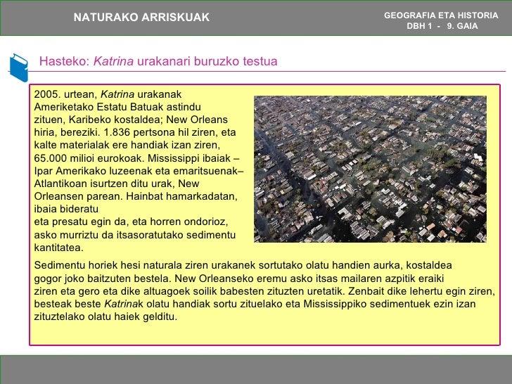 Hasteko:  Katrina  urakanari buruzko testua Sedimentu horiek hesi naturala ziren urakanek sortutako olatu handien aurka, k...