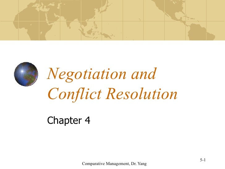 Negotiation and Conflict Resolution Chapter 4 5-1