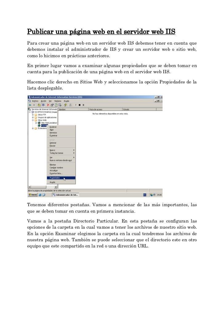 Publicar una página web en el servidor web IISPara crear una página web en un servidor web IIS debemos tener en cuenta que...