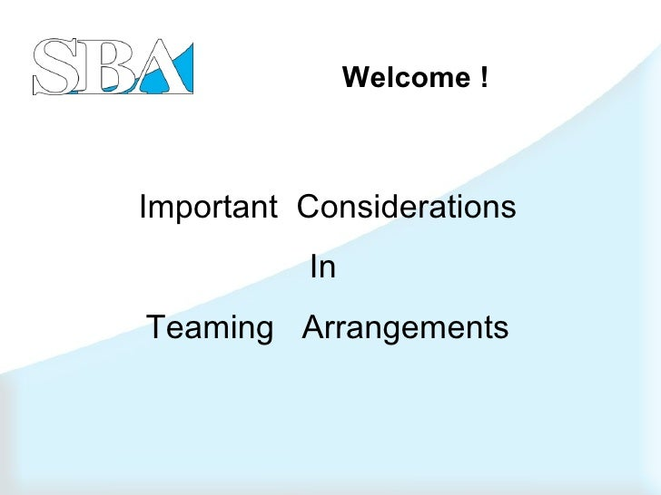 Welcome ! Important  Considerations In  Teaming  Arrangements