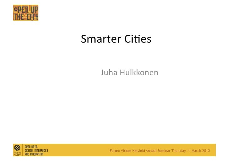 Smarter Cities Juha Hulkkonen