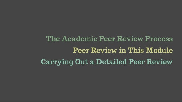 The Peer Review Process Slide 2