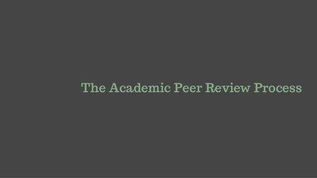 The Peer Review Process Slide 3