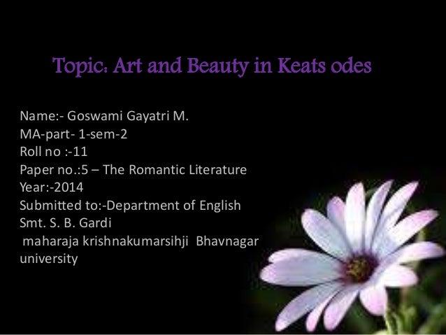 john keats concept of beauty Transcript of a thing of beauty by john keats a thing of beauty by john keats title  a thing of beauty  rules beyond societal expectations and man-made concept.