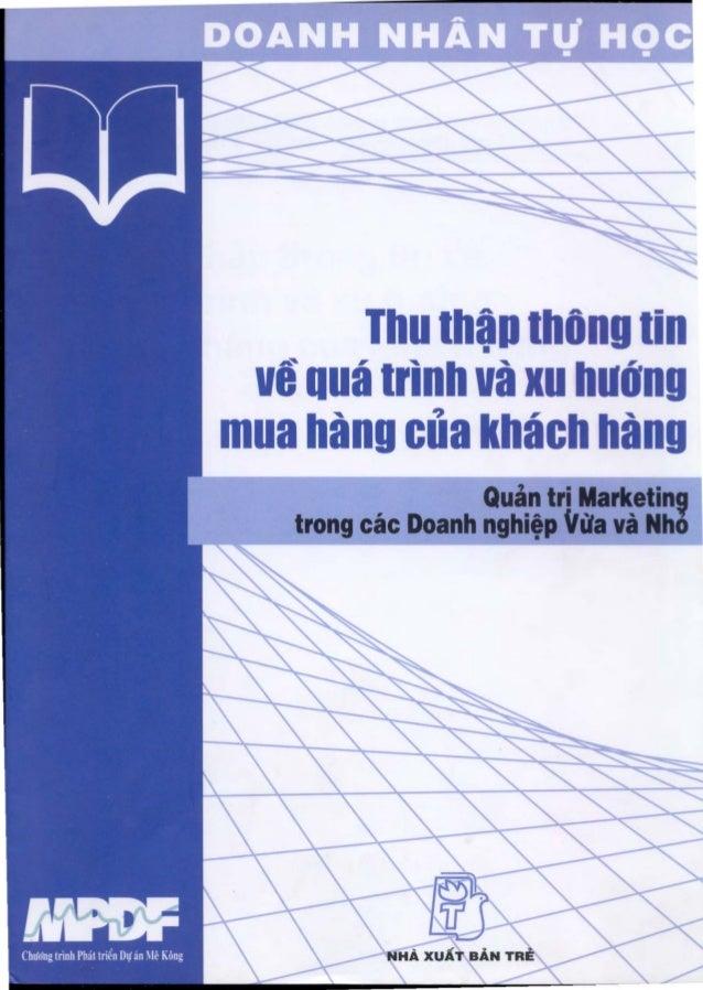 Thu thap thOng tin               •  ve qua trinh va xu hUong mua hang cua khach hang                        Quan tri Marke...