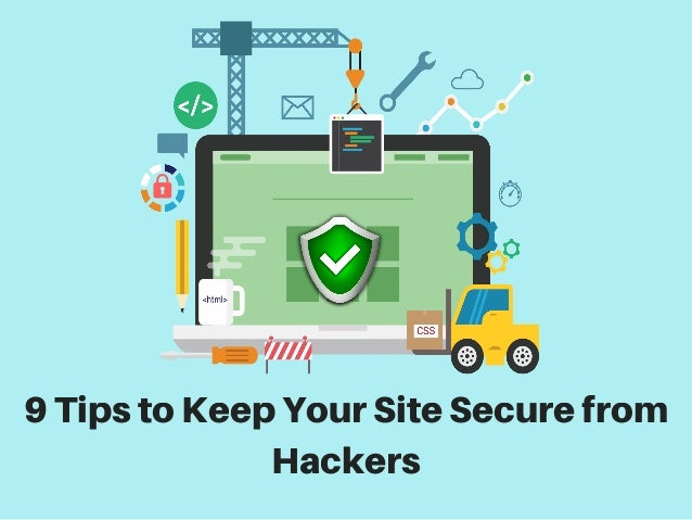 9 ways to protect/prevent your website from hacking