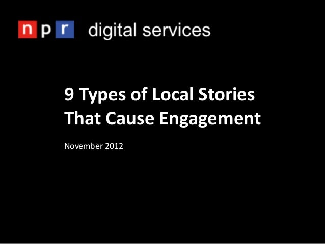 9 Types of Local StoriesThat Cause EngagementNovember 2012
