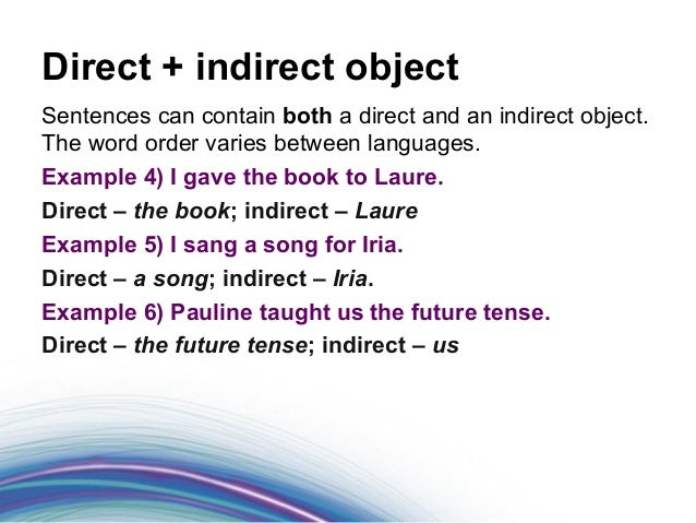 foundations of grammar 9 what is an indirect object. Black Bedroom Furniture Sets. Home Design Ideas