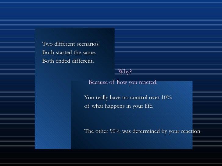 <ul><li>Two different scenarios.  </li></ul><ul><li>Both started the same. </li></ul><ul><li>Both ended different.  </li><...