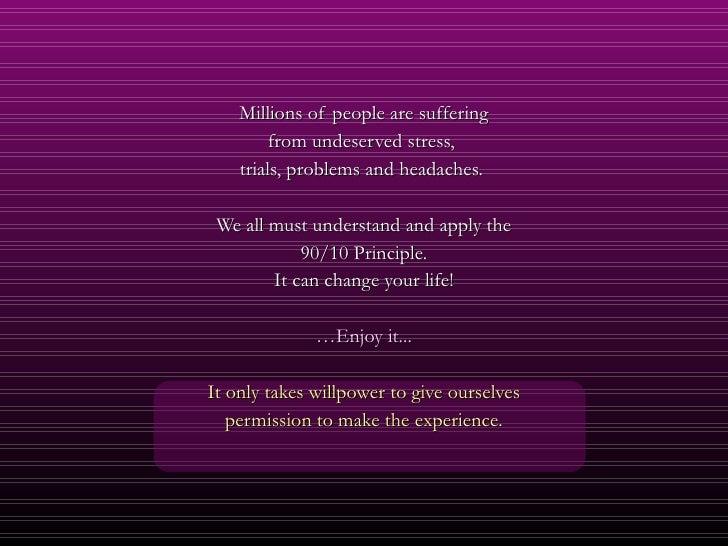 <ul><li>Millions of people are suffering </li></ul><ul><li>from undeserved stress,  </li></ul><ul><li>trials, problems and...