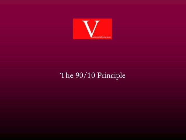 TheThe 9090//1010 PrinciplePrinciple