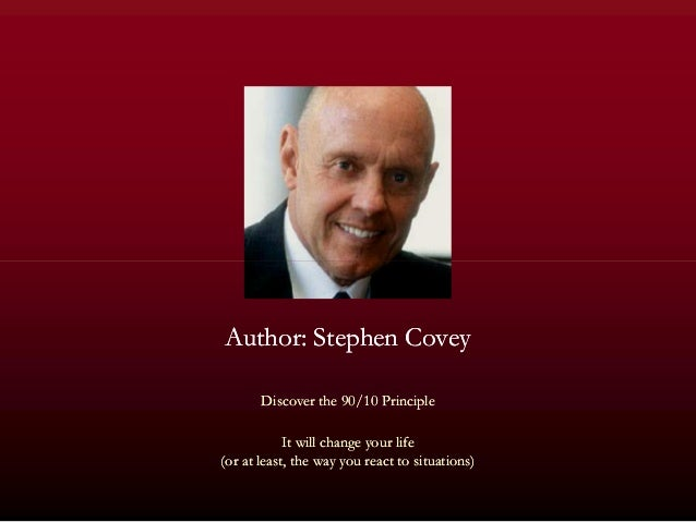 Author: Stephen CoveyAuthor: Stephen Covey Discover theDiscover the 9090//1010 PrinciplePrinciple It will change your life...