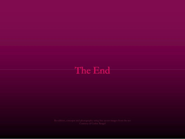 The EndThe EndThe EndThe End ReRe--edition , concepts and photography using free access images from the netedition , conce...