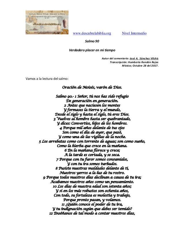www.descubrelabiblia.org Nivel Intermedio Salmo 90 Verdadero placer en mi tiempo Autor del comentario: José A. Sánchez Vil...