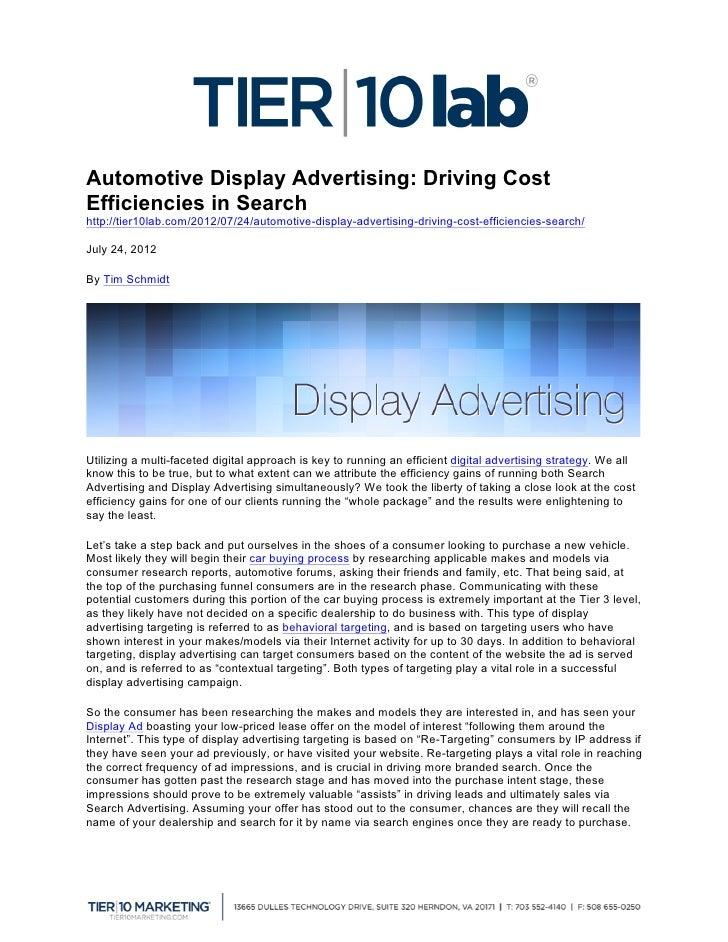Automotive Display Advertising: Driving CostEfficiencies in Searchhttp://tier10lab.com/2012/07/24/automotive-display-adver...