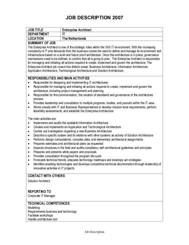 beau JOB DESCRIPTION 2007 Job Description JOB TITLE Enterprise Architect  DEPARTMENT IT LOCATION The Netherlands SUMMARY OF ...