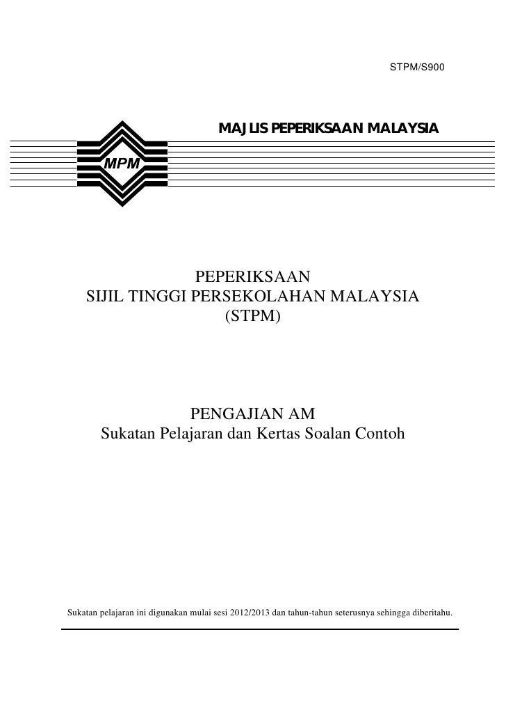 STPM/S900                                       MAJLIS PEPERIKSAAN MALAYSIA                 PEPERIKSAAN    SIJIL TINGGI PE...