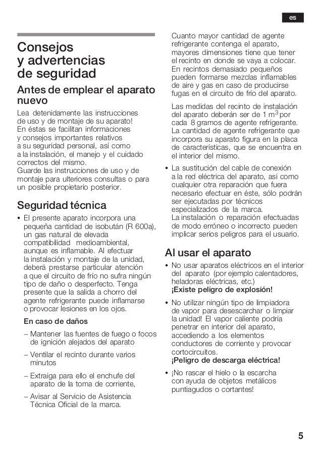 5 Consejos y advertencias de seguridad Antes de emplear el aparato nuevo Lea detenidamente las instrucciones de uso y de m...