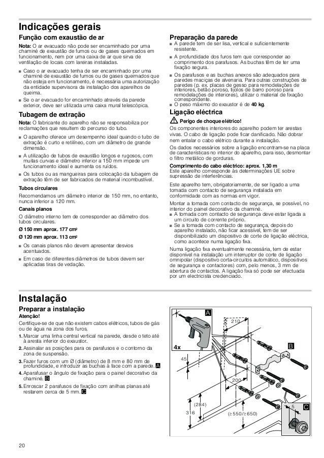 18 INSTRUÇÕES DE MONTAGEM Instruções de montagem ■ Este aparelho deve ser instalado na parede. ■ Para acessórios especiais...