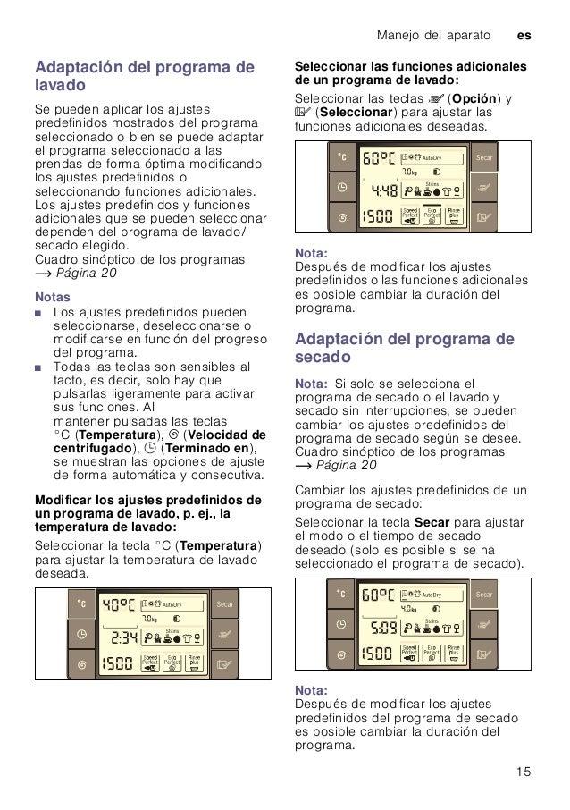 Manejo del aparato es 15 Adaptación del programa de lavado Se pueden aplicar los ajustes predefinidos mostrados del progra...