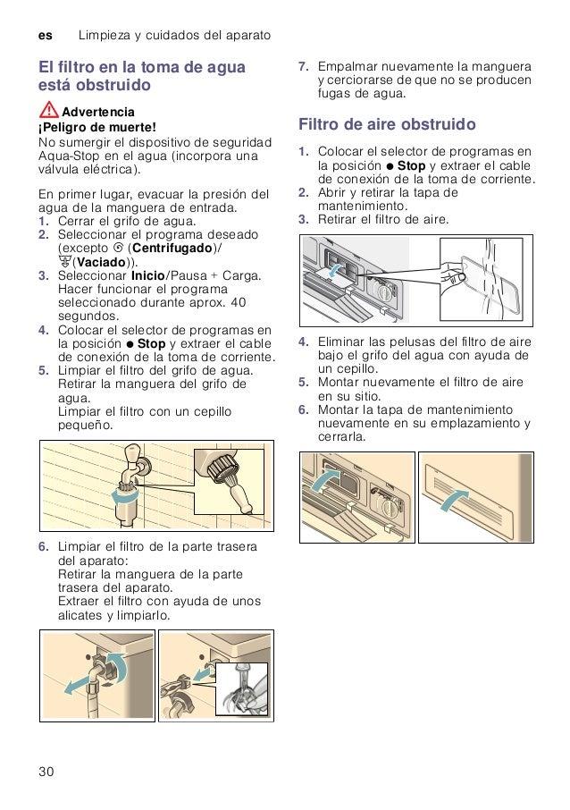 es Limpieza y cuidados del aparato 30 El filtro en la toma de agua está obstruido :Advertencia ¡Peligro de muerte! No sume...