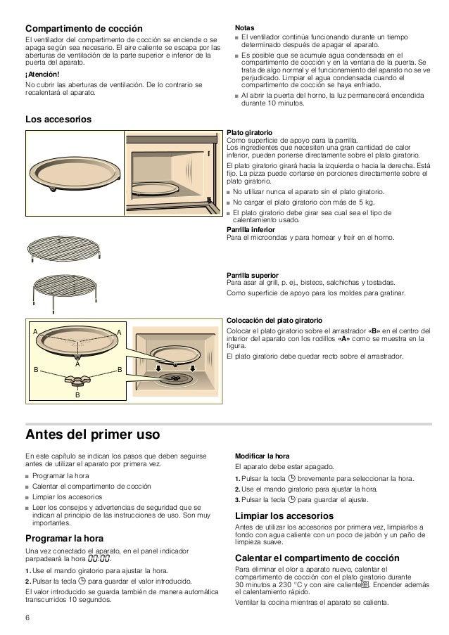 6 Compartimento de cocción El ventilador del compartimento de cocción se enciende o se apaga según sea necesario. El aire ...