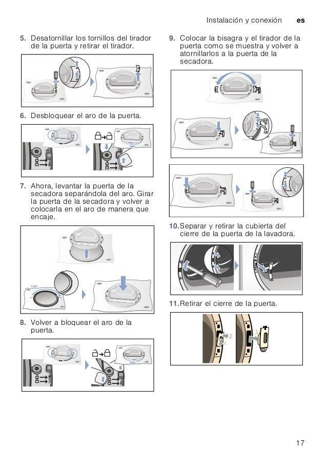 Instalación y conexión es 17 5. Desatornillar los tornillos del tirador de la puerta y retirar el tirador. 6. Desbloquear ...