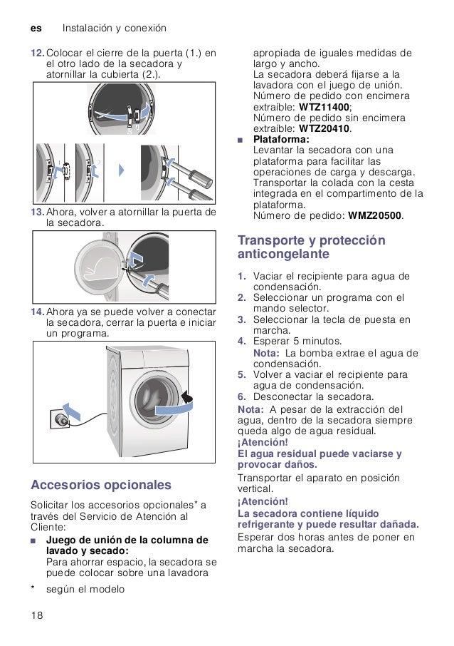 es Instalación y conexión 18 12.Colocar el cierre de la puerta (1.) en el otro lado de la secadora y atornillar la cubiert...