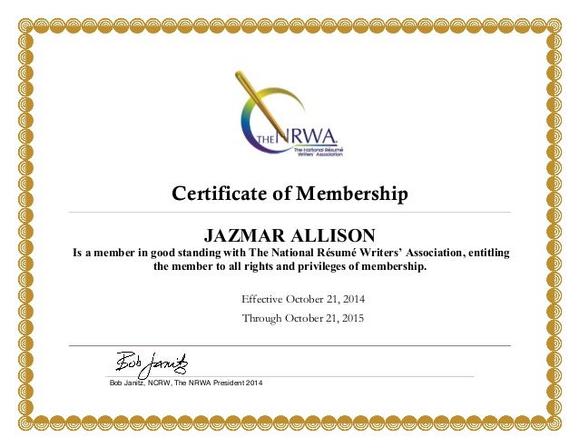 certificate of membership jazmar allison is a member in good standing with the national rsum writers - National Resume Writers Association