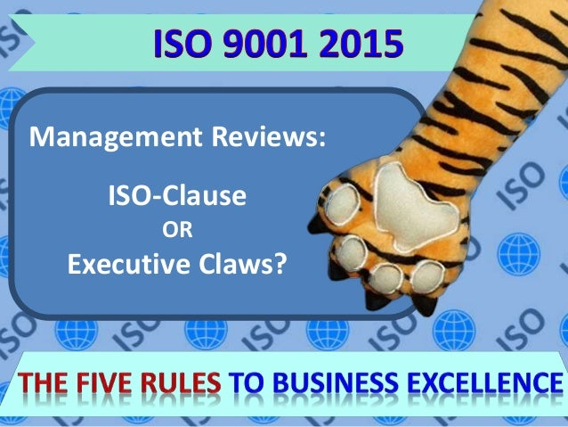 ISO 9001 2015 | Management Reviews | The Five Rules To
