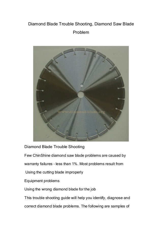 Diamond Blade Trouble Shooting, Diamond Saw Blade Problem  Diamond Blade Trouble Shooting Few ChinShine diamond saw blade ...