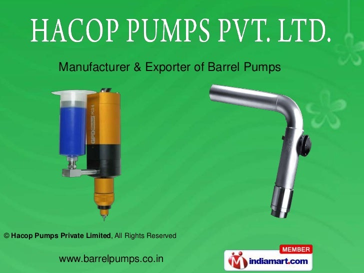 Manufacturer & Exporter of Barrel Pumps© Hacop Pumps Private Limited, All Rights Reserved               www.barrelpumps.co...