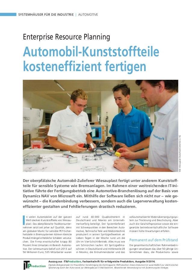 SYSTEMHÄUSER FÜR DIE INDUSTRIE | AUTOMOTIVE  Automobil-Kunststoffteile  kosteneffizient fertigen  In vielen Automobilen au...