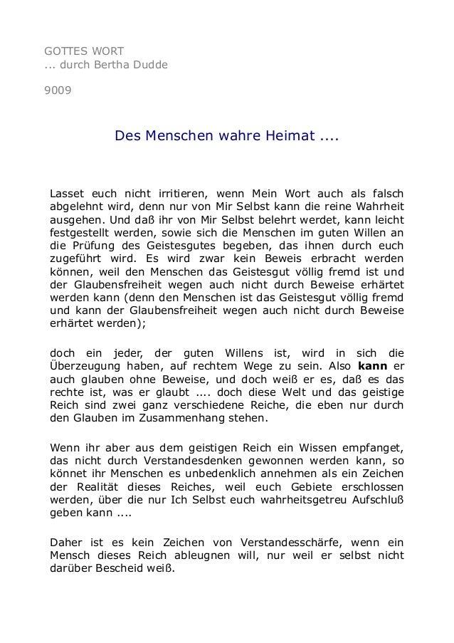 GOTTES WORT ... durch Bertha Dudde 9009 Des Menschen wahre Heimat .... Lasset euch nicht irritieren, wenn Mein Wort auch a...