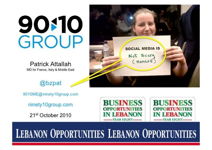90:10 ME Presentation @ Business Opportunities Beirut 21st Oct 2010