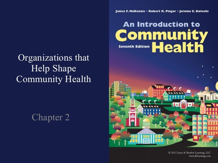 Organizations that Help Shape Community Health Chapter 2