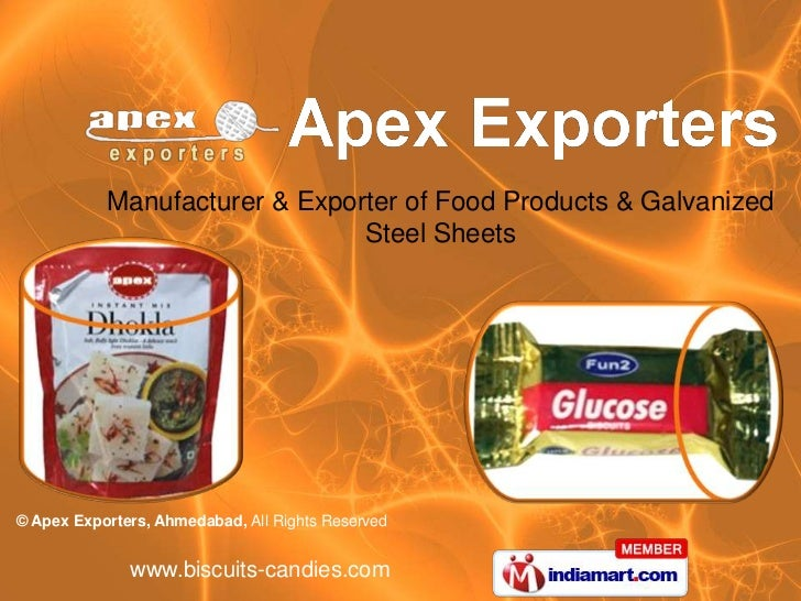 Manufacturer & Exporter of Food Products & Galvanized                               Steel Sheets© Apex Exporters, Ahmedaba...