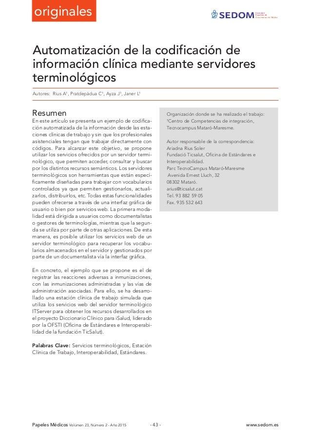 originales Sociedad Española de Documentación Médica Papeles Médicos Volúmen 23, Número 2 - Año 2015 www.sedom.es- 43 - Au...