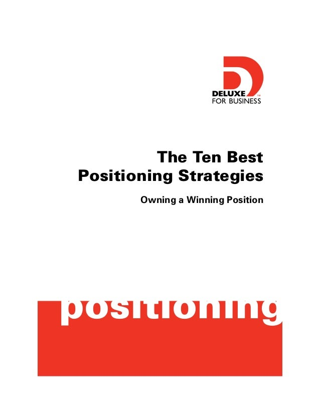 The Ten Best Positioning Strategies Owning a Winning Position  positioning