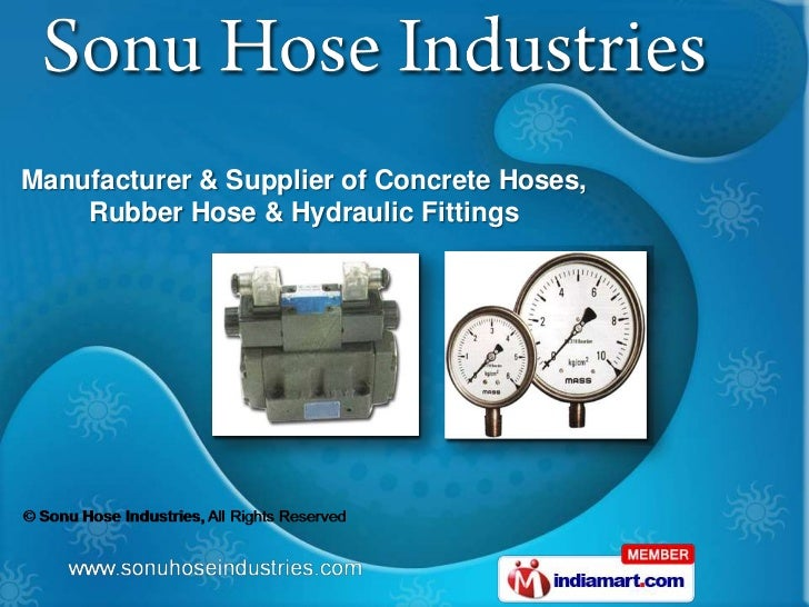 Manufacturer & Supplier of Concrete Hoses,    Rubber Hose & Hydraulic Fittings