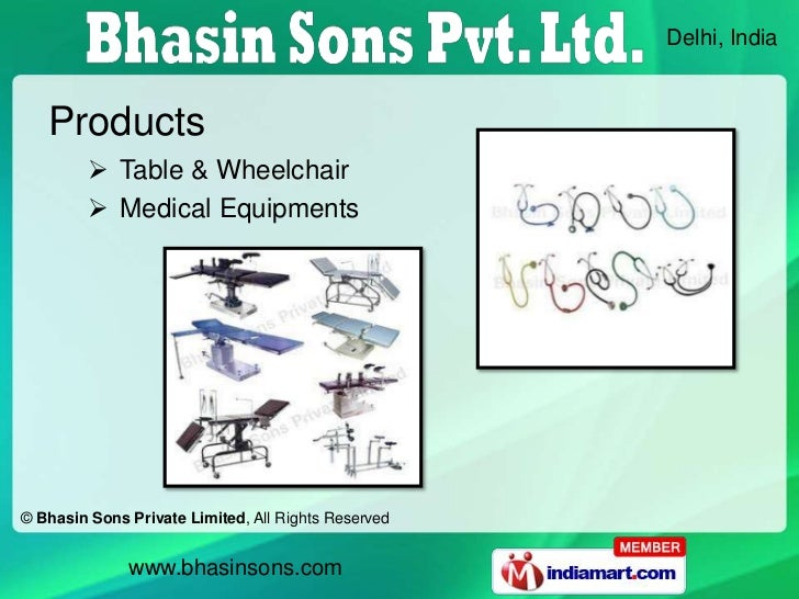 Delhi, India   Products          Table & Wheelchair          Medical Equipments© Bhasin Sons Private Limited, All Rights...