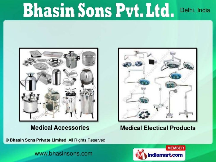 Delhi, India            Medical Accessories                      Medical Electical Products© Bhasin Sons Private Limited, ...
