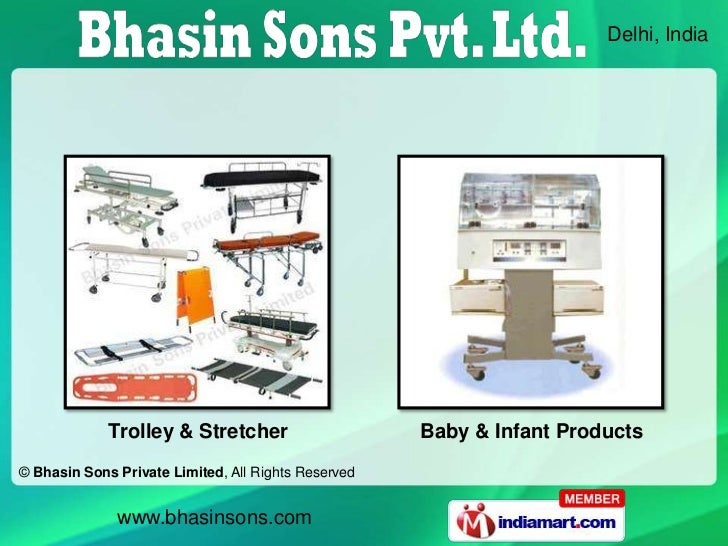 Delhi, India             Trolley & Stretcher                     Baby & Infant Products© Bhasin Sons Private Limited, All ...