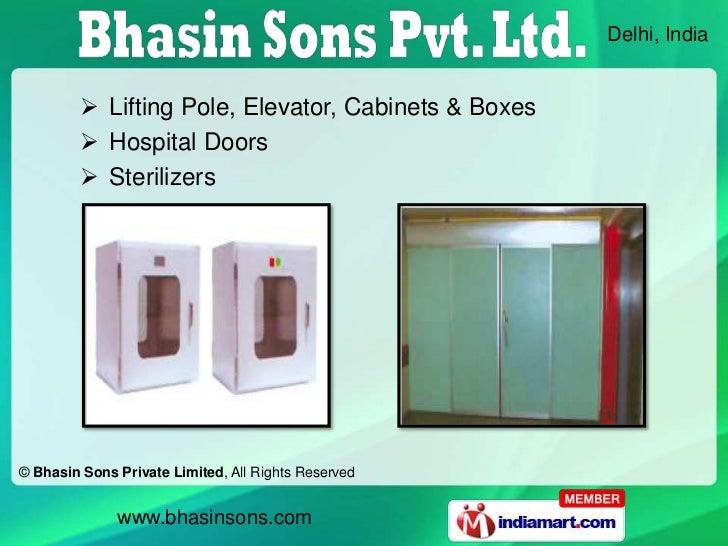 Delhi, India          Lifting Pole, Elevator, Cabinets & Boxes          Hospital Doors          Sterilizers© Bhasin Son...