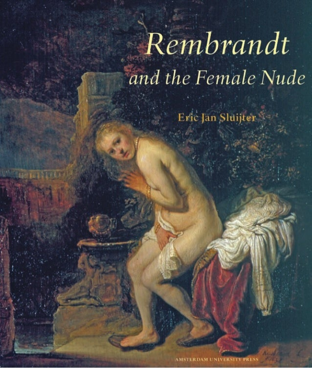Rembrandt  and the Female Nude