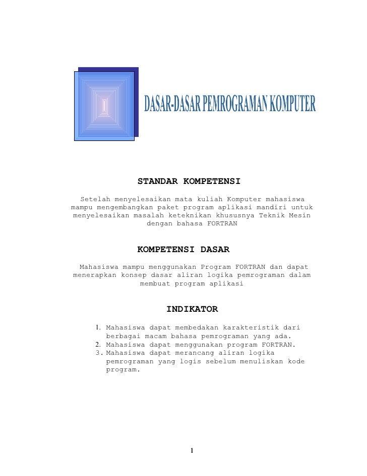 STANDAR KOMPETENSI  Setelah menyelesaikan mata kuliah Komputer mahasiswamampu mengembangkan paket program aplikasi mandiri...