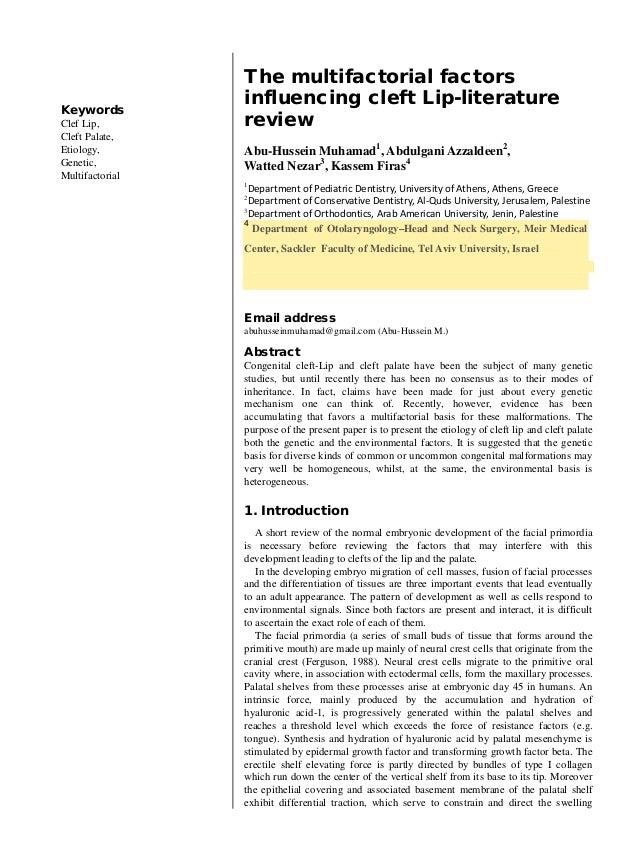 Keywords  Clef Lip, Cleft Palate, Etiology, Genetic, Multifactorial  The multifactorial factors influencing cleft Lip-lite...